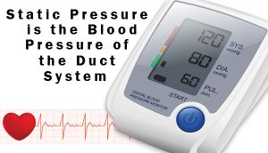 Blood Pressure Vs. Static Pressure -- Duct Upsize comparison