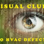 Visual Clues to HVAC Comfort Defects