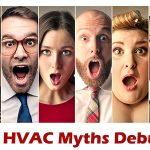 Seven #HVAC Myths Debunked