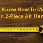 Measure TESP in HVAC Two-Piece Air Handlers